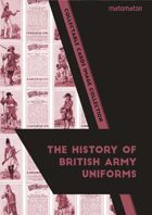 The History Of British Army Uniforms Collectable Cards Image Collection