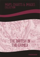 The British In The Crimea: Maps Collection