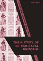 The History Of British Naval Uniforms Collectable Cards Image Collection