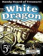 Handy Hoard of Treasure: White Dragon