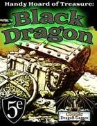Handy Hoard of Treasure: Black Dragon