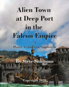 Alien Town at Deep Port in the Falcon Empire