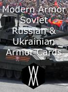 Modern Armor - Soviet, Russian, and Ukrainian Armor Cards