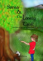 Sansa & the Lonely Troll