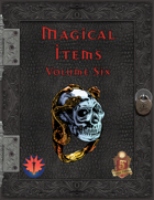 Magical Items - Volume Six