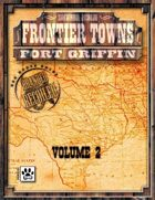 Frontier Towns: Fort Griffin Volume 2