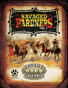 Savaged Pardners Vol 1
