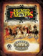 Savaged Pardners Vol 4