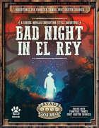 Bad Night in El Rey