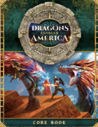 Dragons Conquer America: Core Book