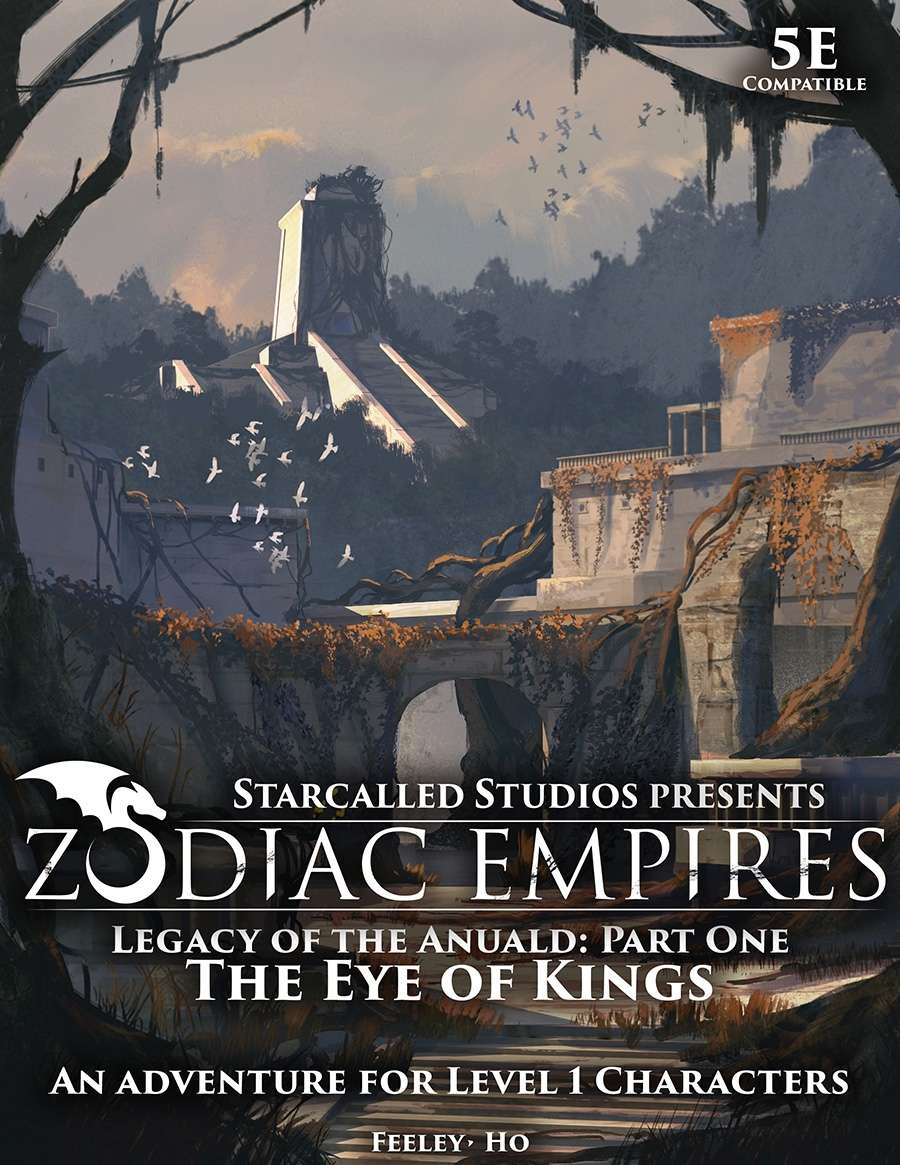 Zodiac Empires: The Eye Of Kings; an adventure for Level 1 5e Characters