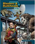 Blasters & Bulkheads 2nd ed.