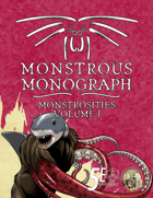 Monstrous Monograph: Monstrosities Volume I