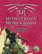 Monstrous Monograph: Undead Volume I