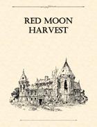 Adventure Framework 23: Red Moon Harvest