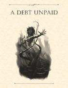 Adventure Framework 39: A Debt Unpaid