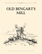 Adventure Framework 07: Old Bengart's Mill