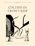 Adventure Framework 32: Cultists in Crow's Keep