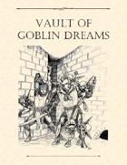 Adventure Framework 41: Vault of Goblin Dreams
