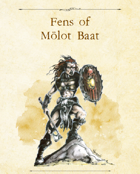 Adventure Framework 57: Fens of Molot Baat