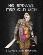 Adventure Framework 63: No Sprawl For Old Men