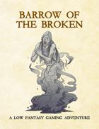 Adventure Framework 62: Barrow of the Broken