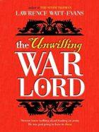 The Unwilling Warlord: A Legend of Ethshar