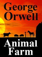 Animal Farm: Reader's Edition: Reader's Edition
