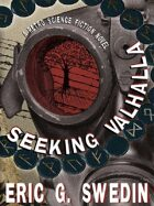 Seeking Valhalla: A Retro Science Fiction Novel