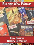 Building New Worlds, 1946-1959: The Carnell Era, Volume One