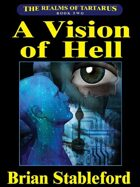 A Vision of Hell: The Realms of Tartarus, Book Two