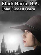 Black Maria, M.A.: A Classic Crime Novel (Black Maria, Book One)