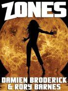 Zones: A Science Fiction Novel