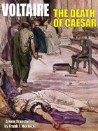 The Death of Caesar: A Play in Three Acts