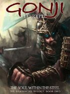 Gonji: The Soul Within the Steel: The Deathwind Trilogy, Book Two