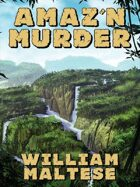 Amaz'n Murder: A Cozy Mystery Novel