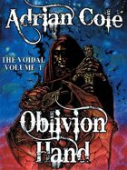 Oblivion Hand: The Voidal, Vol. 1