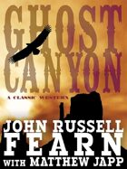 Ghost Canyon: A Classic Western