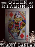 The Queen of Diamonds: A Psychological Mystery
