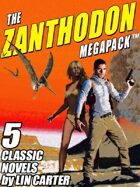 The Zanthodon Megapack: The Complete 5-Book Series