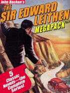 The Sir Edward Leithen Megapack: The Complete 5-Book Series