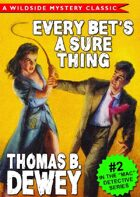 Every Bet's a Sure Thing: Mac Detective Series #2