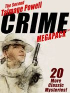 The Second Talmage Powell Crime Megapack: 25 More Classic Mystery Stories