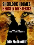 Sherlock Holmes — Beastly Mysteries