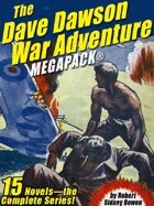 The Dave Dawson War Adventure Megapack: 14 Novels