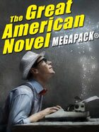 The Great American Novel Megapack