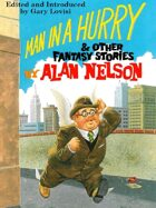 Man in a Hurry and Other Fantasy Stories