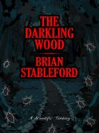 The Darkling Wood