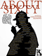 ABOUT SIXTY: Why Every Sherlock Holmes Story is the Best