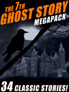 The 7th Ghost Story Megapack